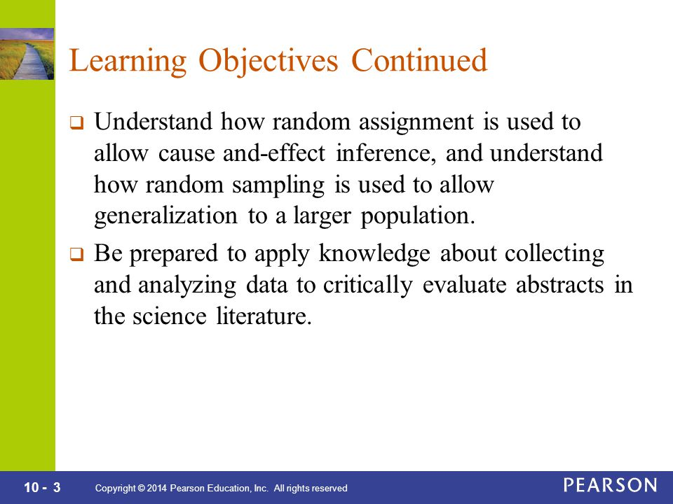 10 - 3 Copyright © 2014 Pearson Education, Inc.