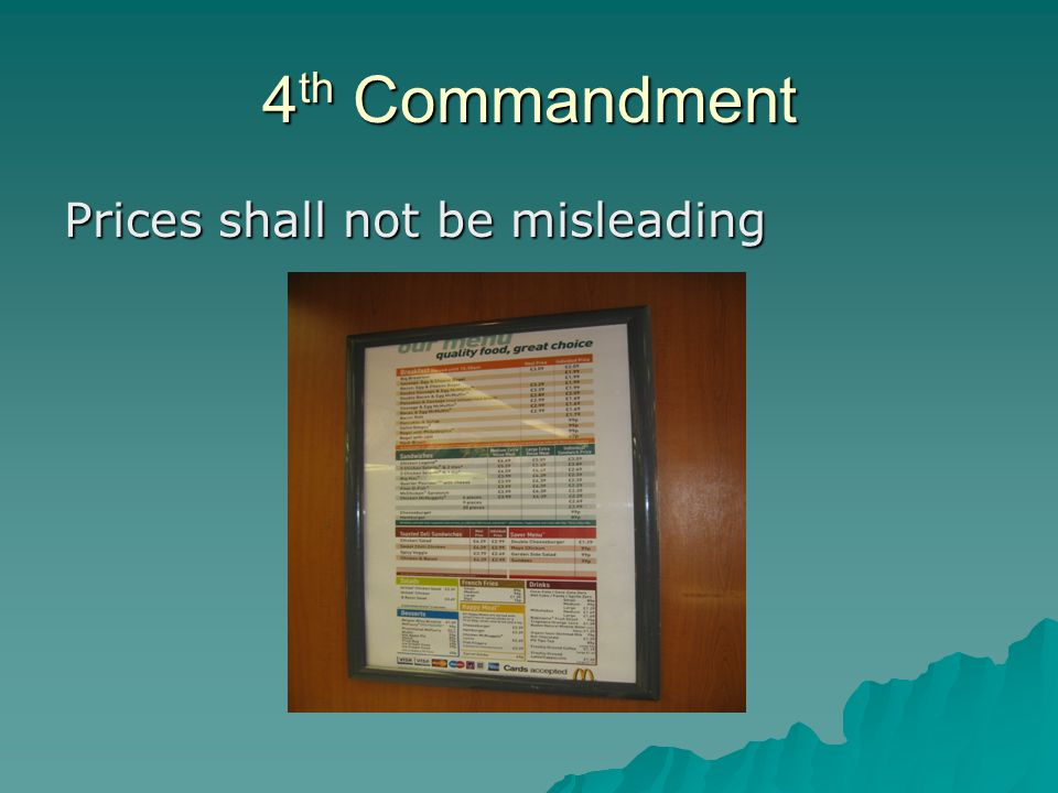 4 th Commandment Prices shall not be misleading