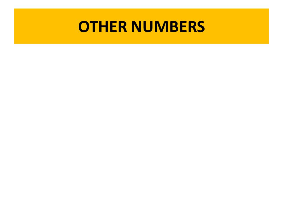 OTHER NUMBERS