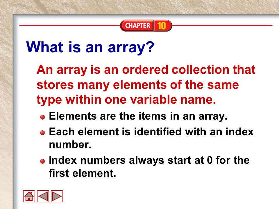 10 What is an array.