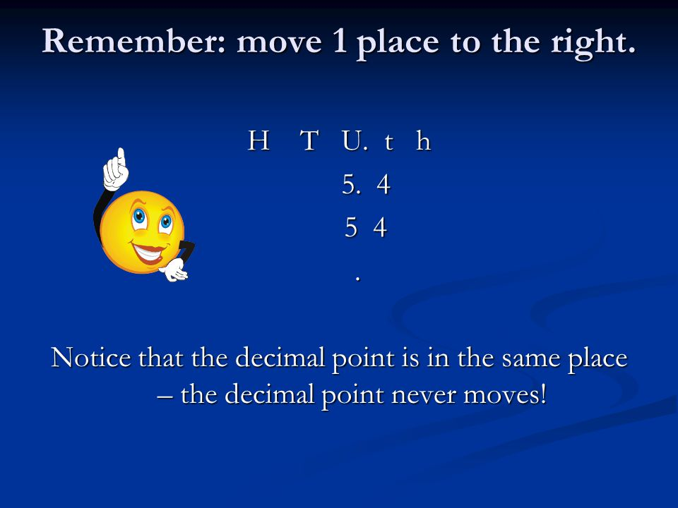 Remember: move 1 place to the right. H T U. t h 5.