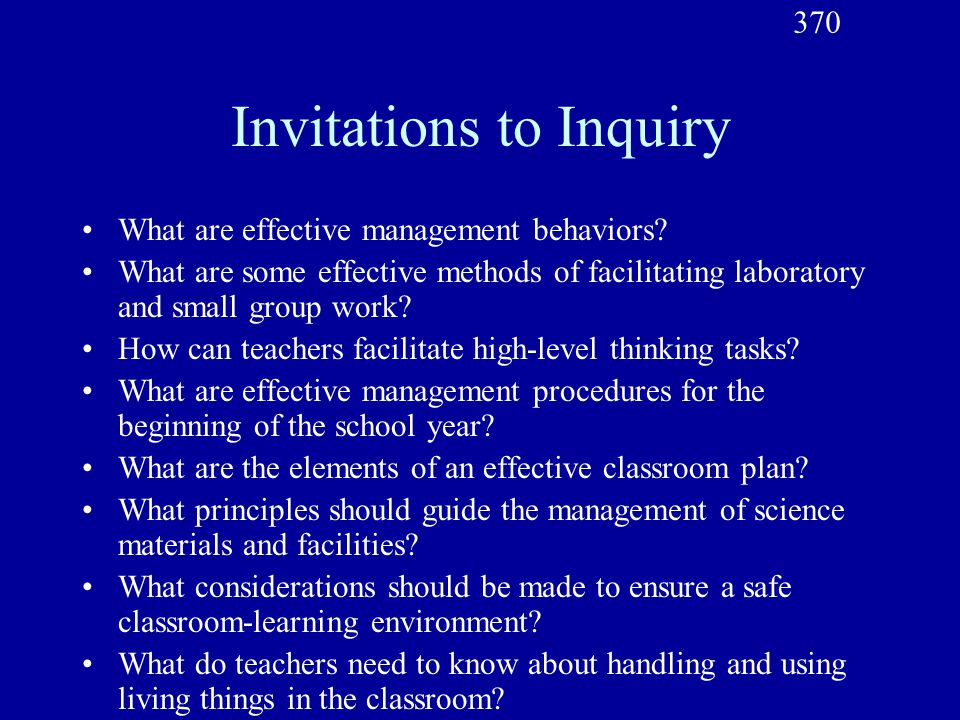 Invitations to Inquiry What are effective management behaviors.