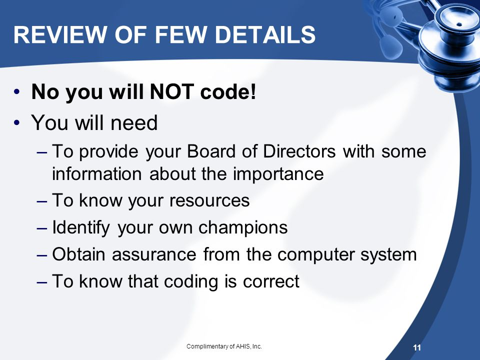 WHO IS AFFECTED?? -3 More specific in documentation to support the ICD-10 diagnostic code convention, general and specific coding guidelines Complimen