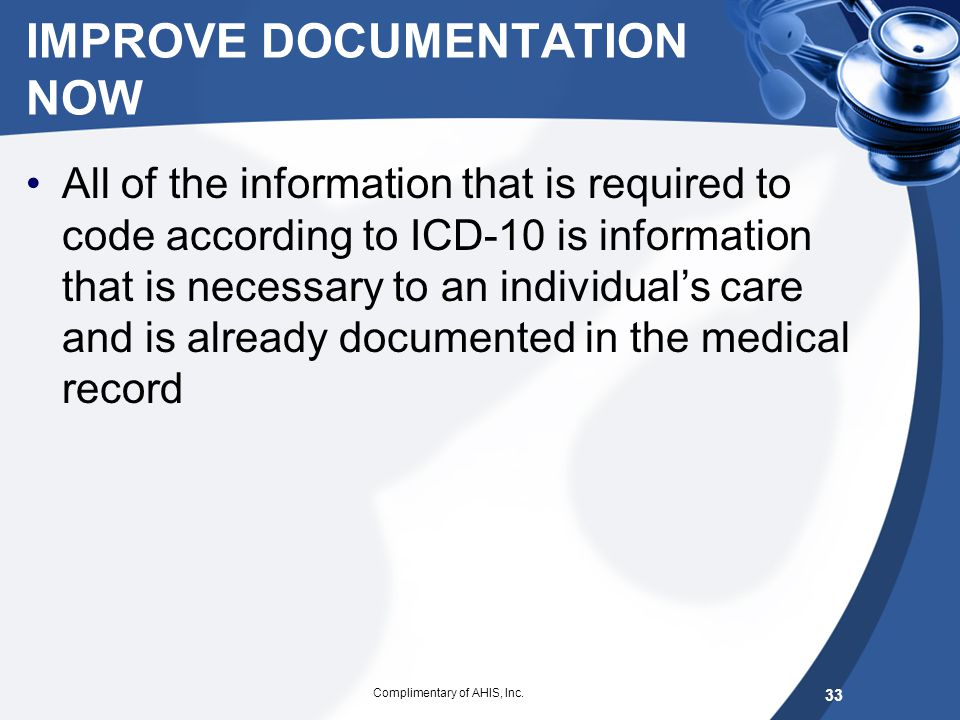 IMPLEMENTATING ICD-10 Notification to Board –Click here for HO #1 (ICD-10 for Governing Body)Click here for HO #1 (ICD-10 for Governing Body) Timeline