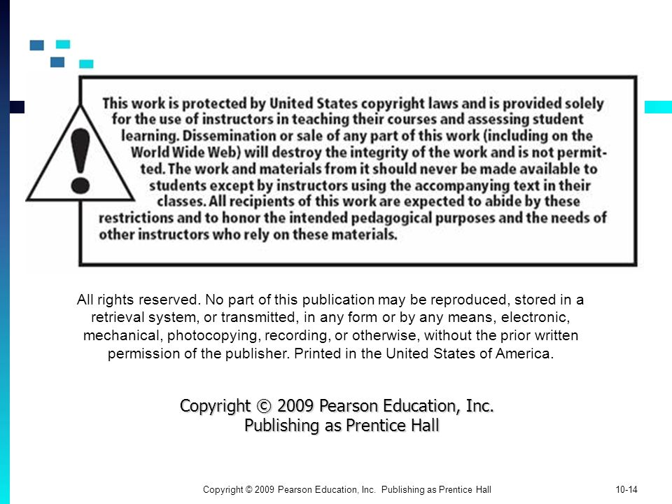 Copyright © 2009 Pearson Education, Inc.Publishing as Prentice Hall 10-14 All rights reserved.