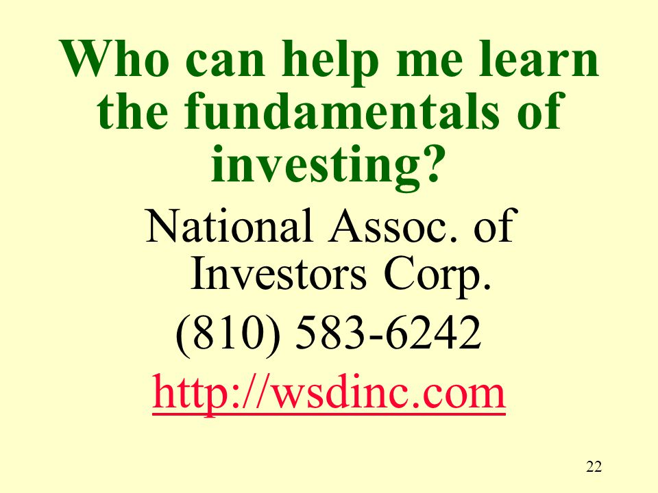 22 National Assoc. of Investors Corp.