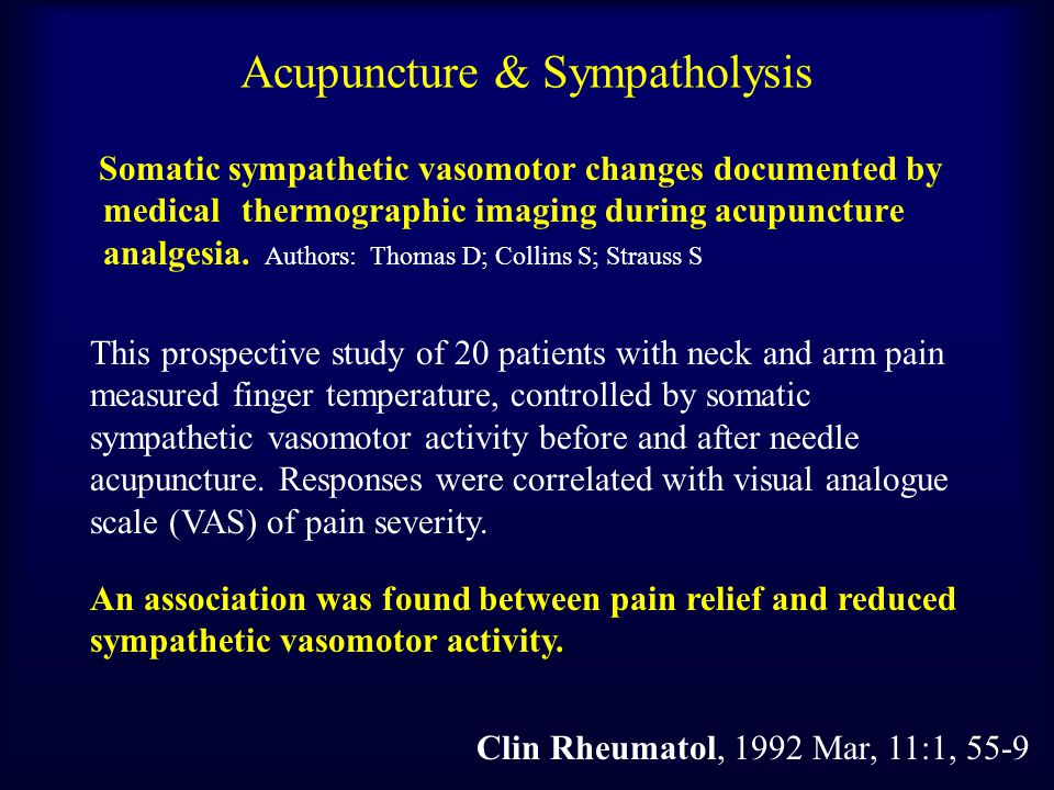 Acupuncture and Sympatholysis The Warming Effect of Acupuncture on Nose Tip Temperature on Cold Nosed ( < 34 o C ) Patients c/o Headache and Anxiety Li11 + Li4, Bu 20 mins.