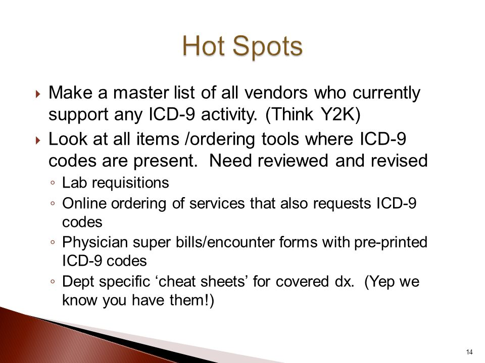 Make a master list of all vendors who currently support any ICD-9 activity.