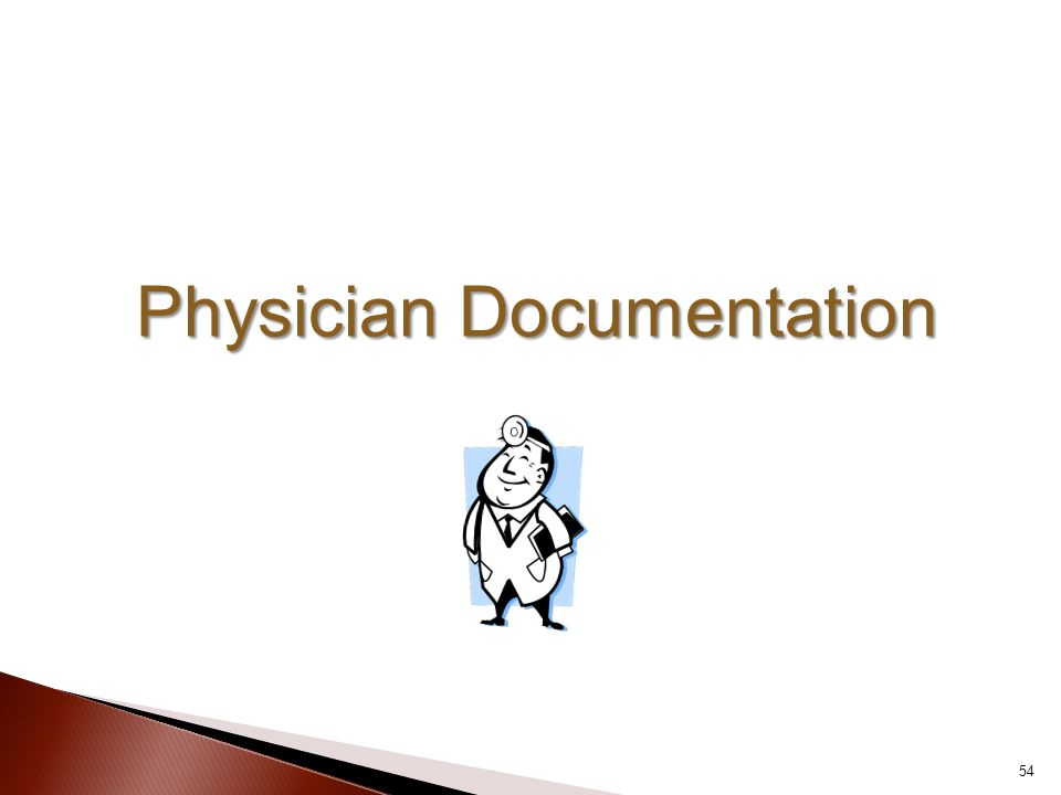 Physician Documentation 54