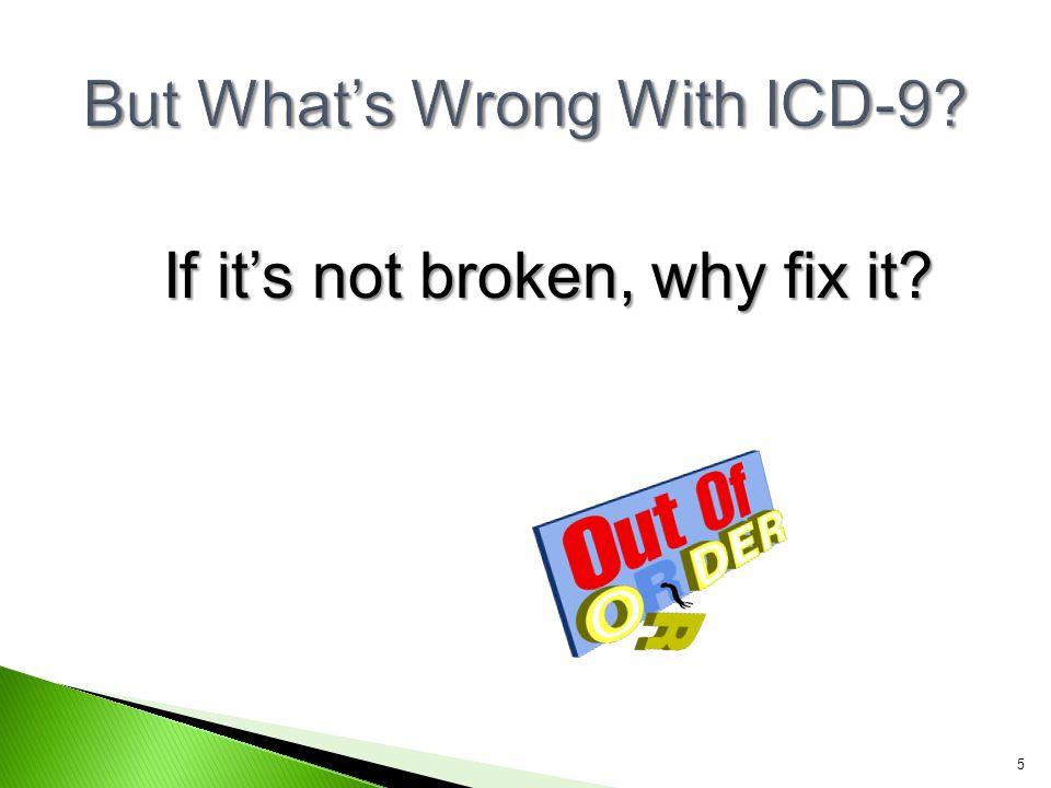 If it's not broken, why fix it? 5