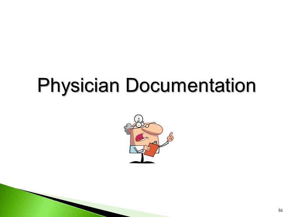 Physician Documentation 84