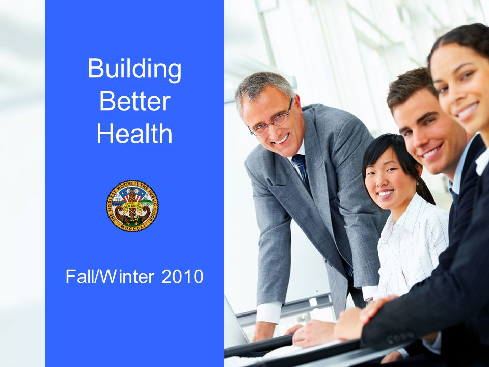 Building Better Health Fall/Winter 2010