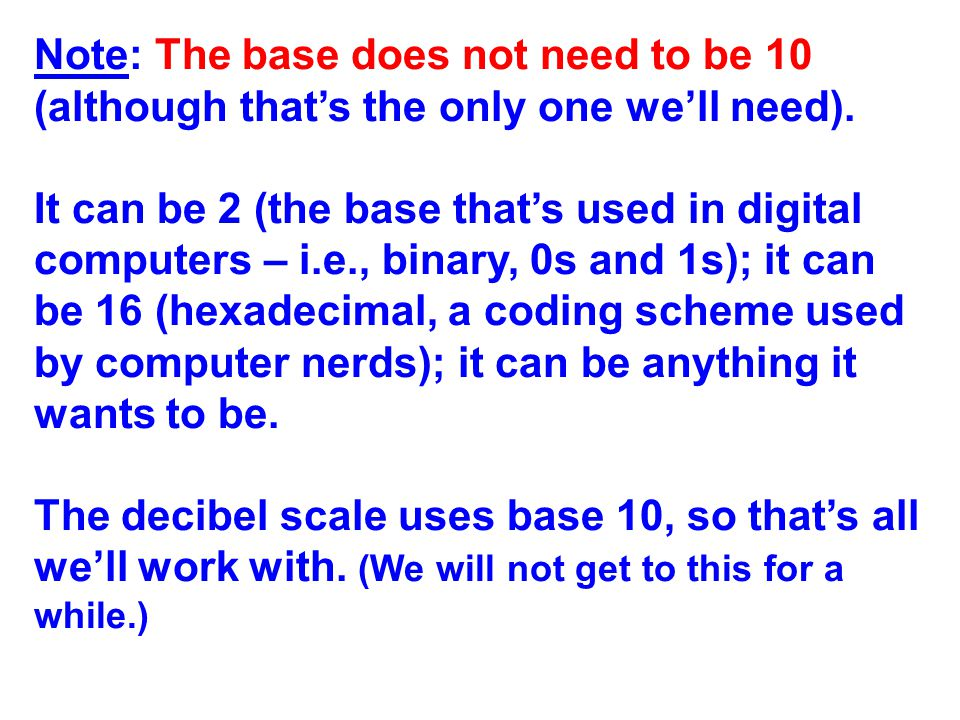 We are going to need this last one especially: Squaring a number in exponential notation is the same as multiplying the exponent (also known as the log) by 2.