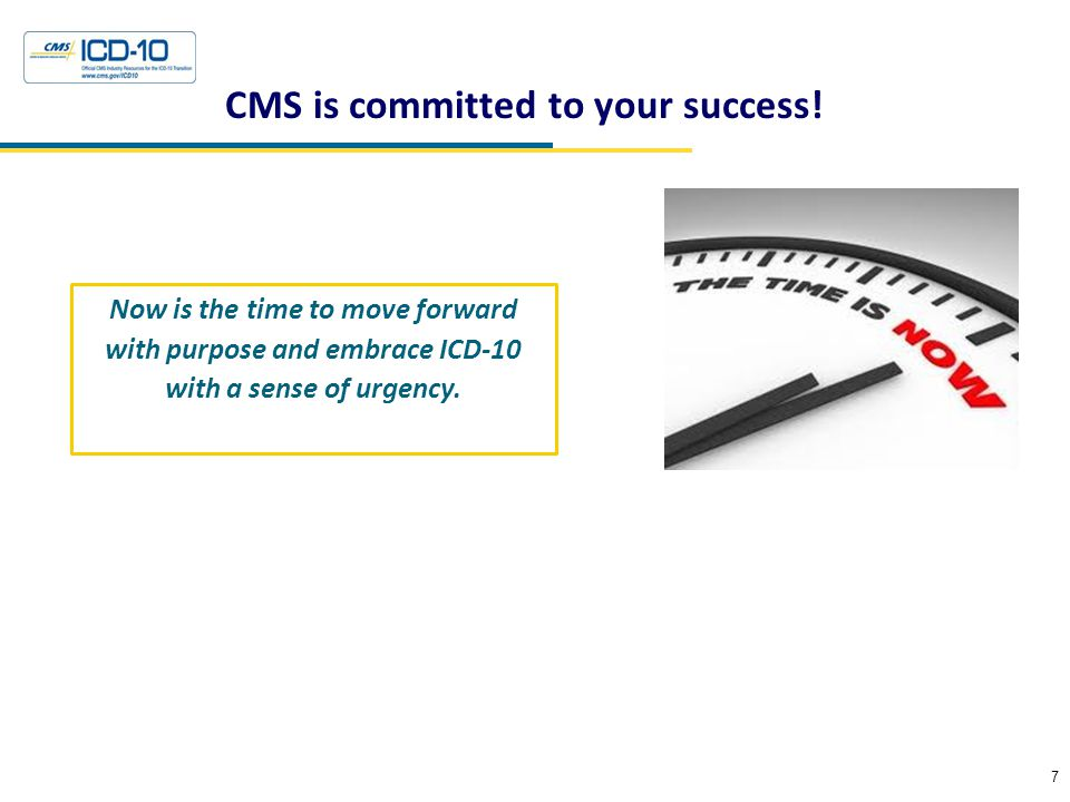 CMS is committed to your success.