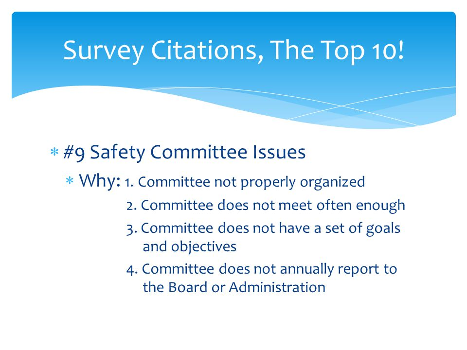  #9 Safety Committee Issues  What to do:  1.