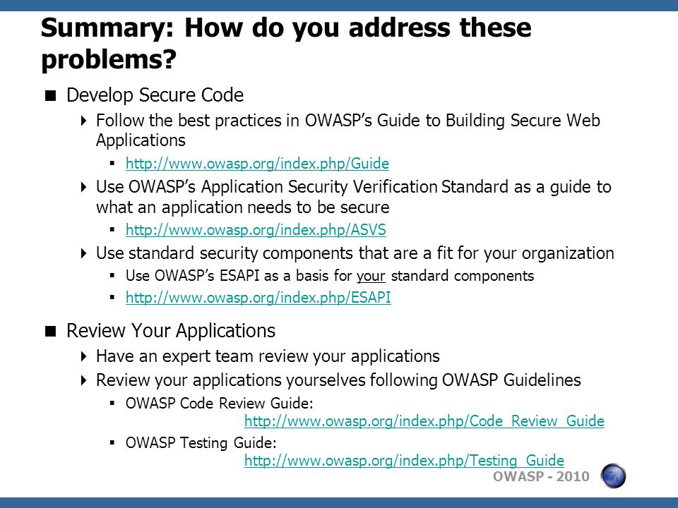 OWASP Summary: How do you address these problems.