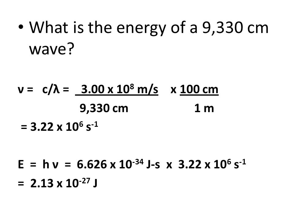 What is the energy of a 9,330 cm wave.