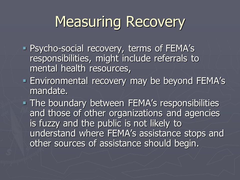 The Politics of Disaster Recovery ► The common wisdom in emergency management is that it is far easier to get resources for disaster response and recovery than it is for disaster mitigation and preparedness.