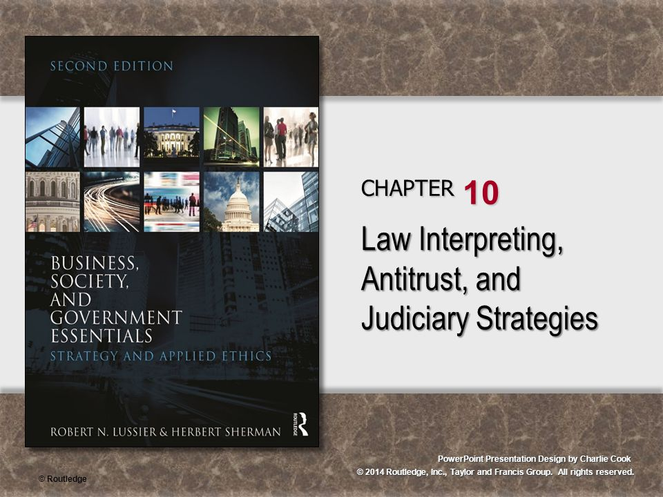 © Routledge Judicial Concepts Common (precedent) law Legislative checks and balances Federal laws State and local laws Judicial constitutional review