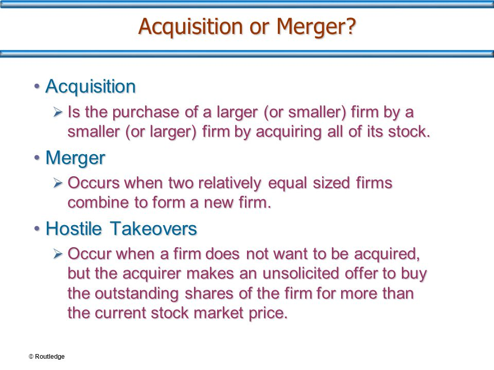 Consequences of Mergers and Acquisitions Increased debt equity Closure of unneeded facilities Increased economics of scale Lower prices to consumers Loss of jobs and employees