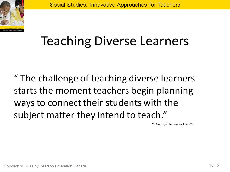 """Teaching Diverse Learners """" The challenge of teaching diverse learners starts the moment teachers begin planning ways to connect their students with t"""