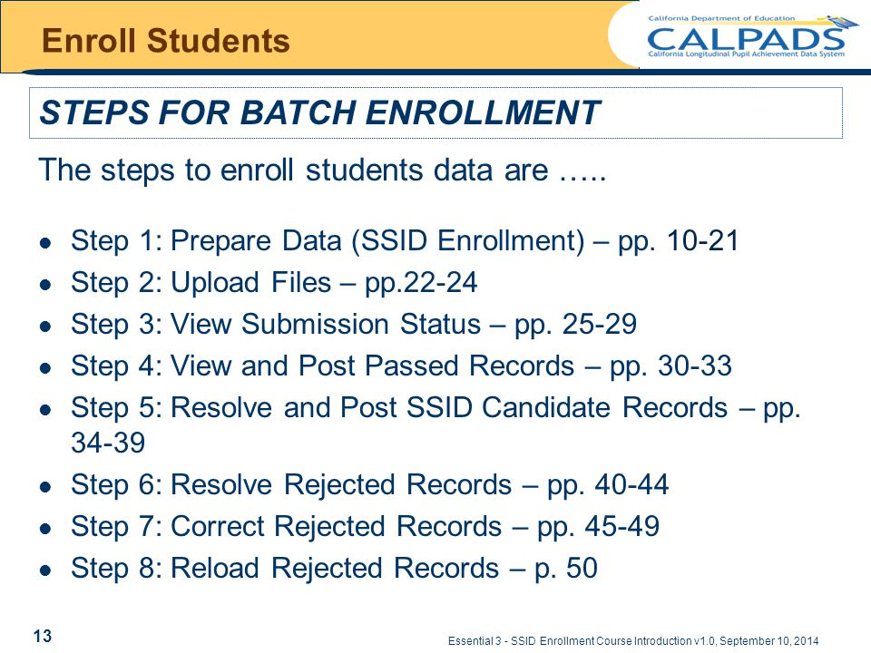Essential 3 - SSID Enrollment Course Introduction v1.0, September 10, 2014 Enroll Students Step 1: Prepare Data (SSID Enrollment) – pp.
