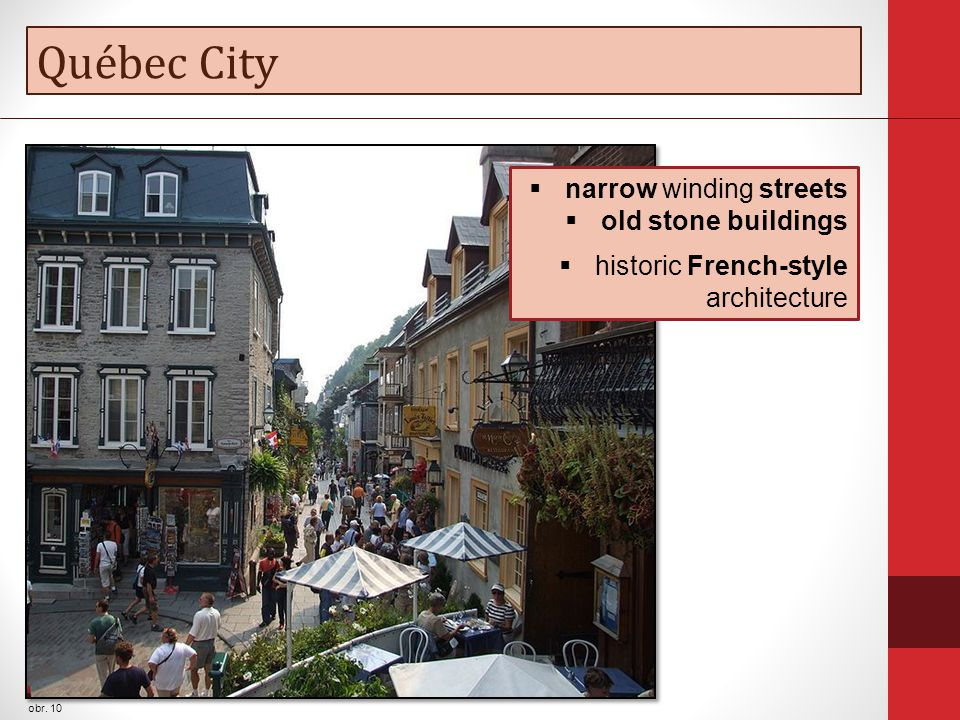 Québec City obr. 10  narrow winding streets  old stone buildings  historic French-style architecture