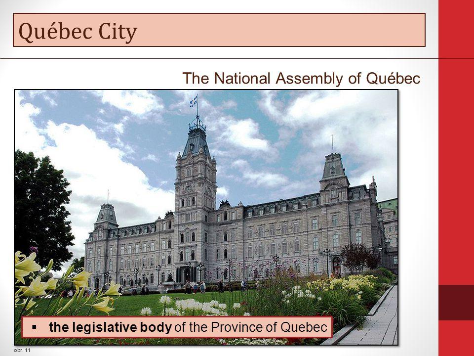 Québec City obr. 11  the legislative body of the Province of Quebec The National Assembly of Québec