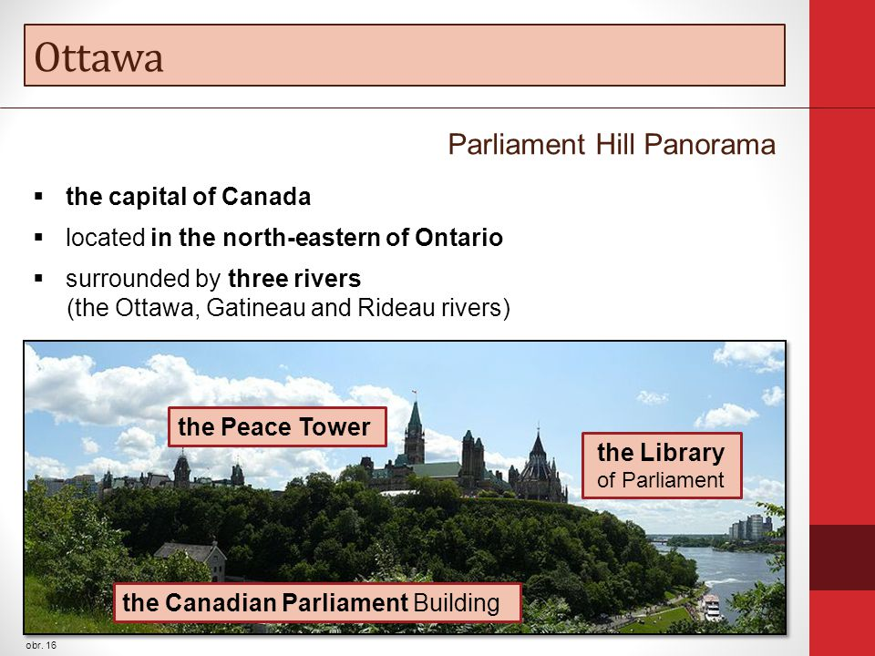 Ottawa obr. 16 the Canadian Parliament Building the Library of Parliament the Peace Tower Parliament Hill Panorama  the capital of Canada  located i