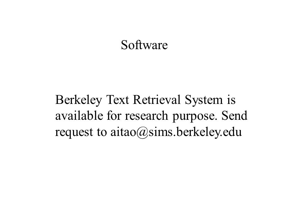 Berkeley Text Retrieval System is available for research purpose.