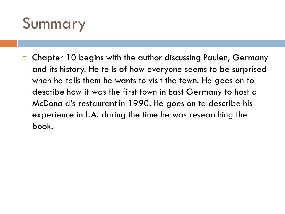 Summary  Chapter 10 begins with the author discussing Paulen, Germany and its history. He tells of how everyone seems to be surprised when he tells t