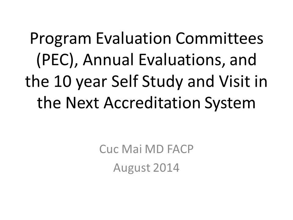 Program Considerations for the 10 year Self Study Do you have defined program aims.