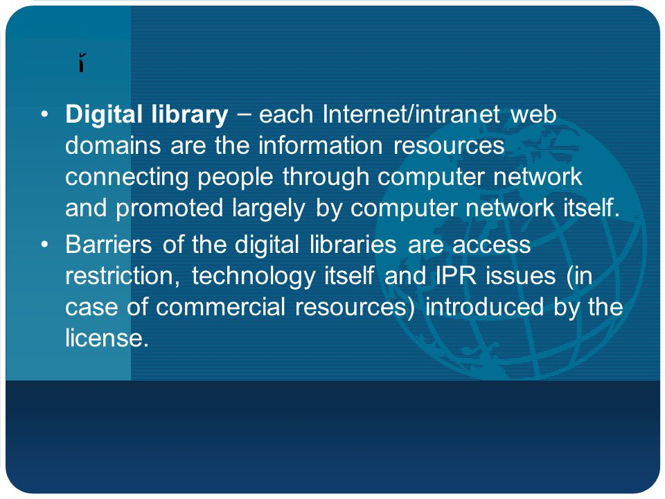 บริษัท โลโก้ Digital library – each Internet/intranet web domains are the information resources connecting people through computer network and promoted largely by computer network itself.