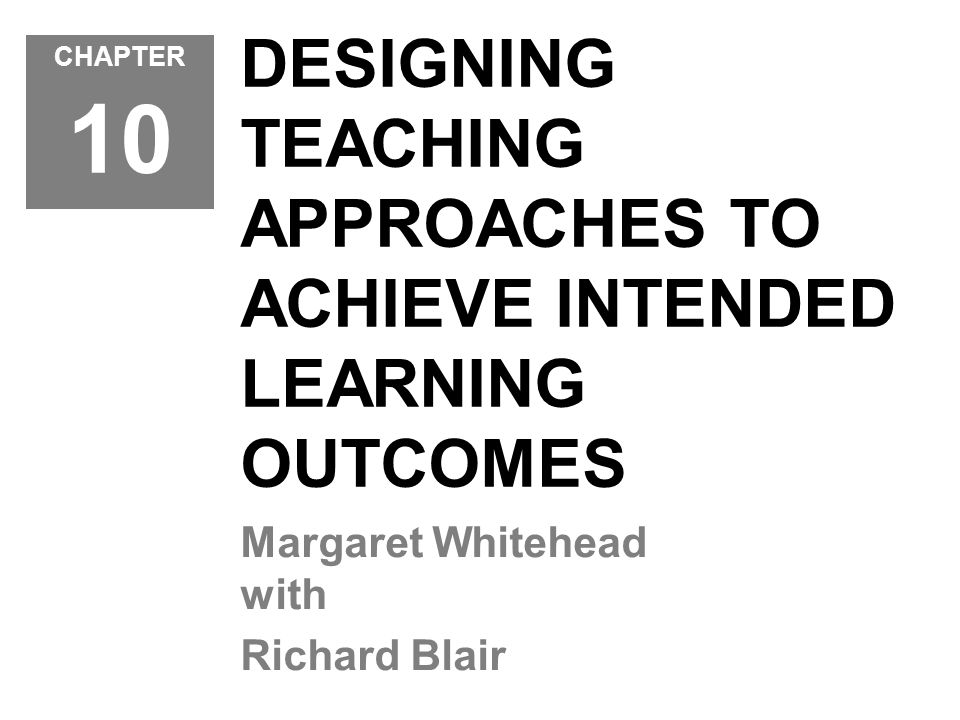 OBJECTIVES At the end of this chapter you should be able to: understand the relationship between the concepts of teaching skill, teaching approach, teaching strategy, teaching style and the learning environment; understand that teaching strategies are specifically designed teaching approaches comprised of a carefully selected cluster of teaching skills/elements of teaching; understand that the appropriate use of teaching skills is essential to achieving ILOs; appreciate that aims, objectives and ILOs can be achieved only if the appropriate strategy is used; be aware of a range of classifications of teaching approaches, both descriptive and prescriptive; be able to recognise and implement a range of teaching strategies.