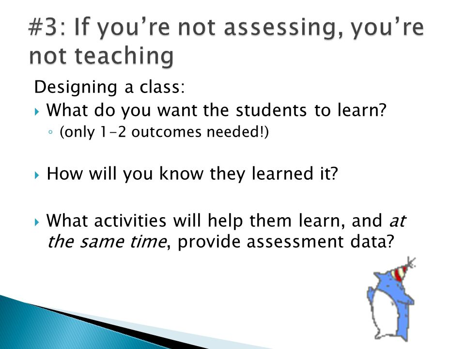  What do you want them to learn.How will they learn it.