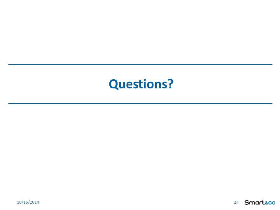 24 Questions? 10/16/2014