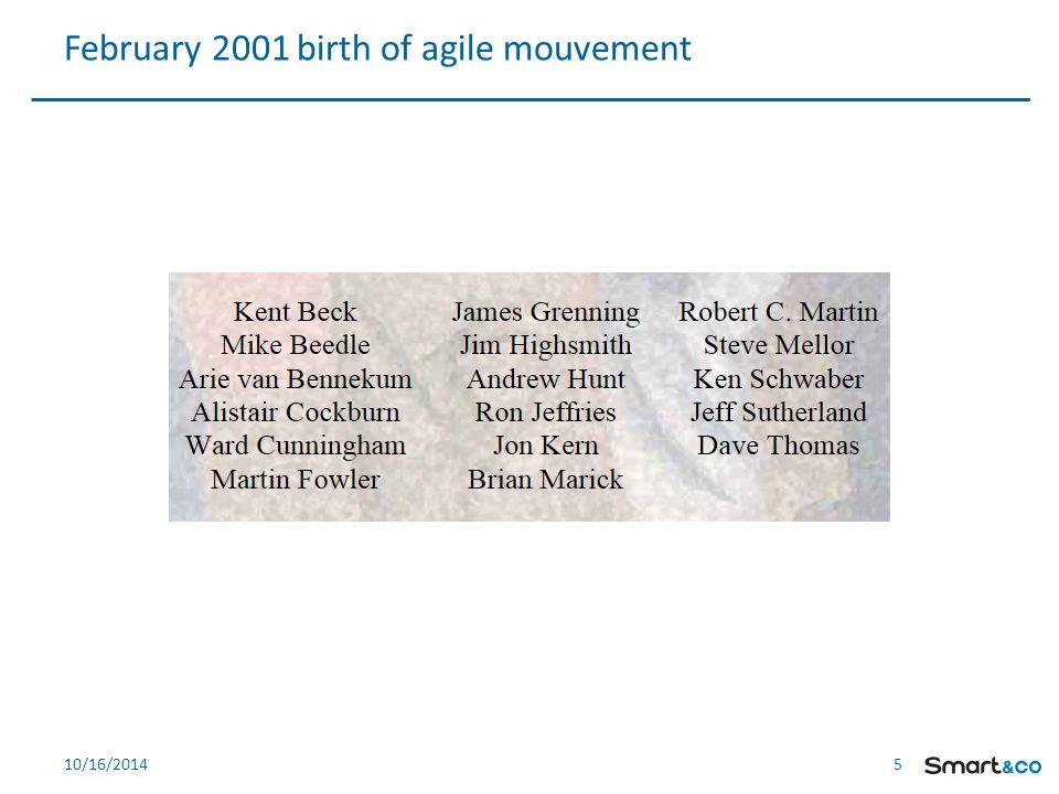 5 510/16/2014 February 2001 birth of agile mouvement
