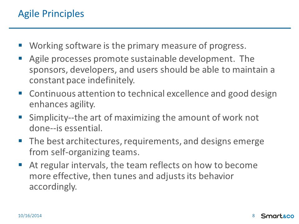 8 810/16/2014  Working software is the primary measure of progress.