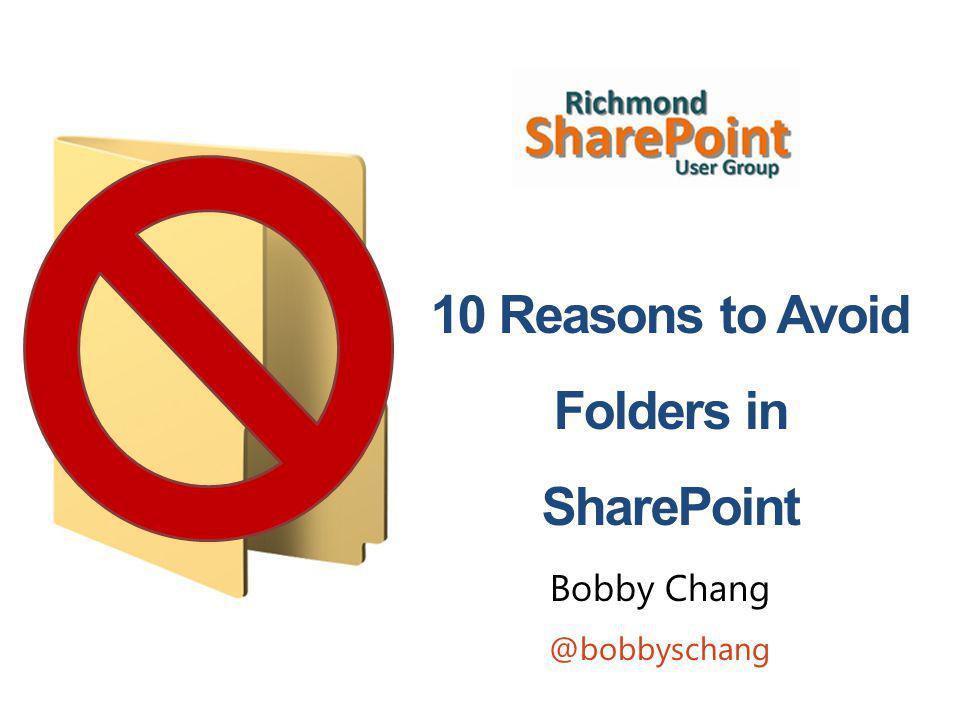 12 | Richmond SPUG | @bobbyschang | bobbyspworld.com Reason # 3