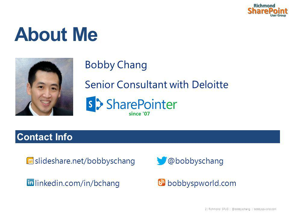 43 | Richmond SPUG | @bobbyschang | bobbyspworld.com People are comfortable with folders Metadata is a Huge Mind Shift – Expect Resistance & Initial Uphill Battle – Requires Continuous Education and Training Nice to meet you Meta data