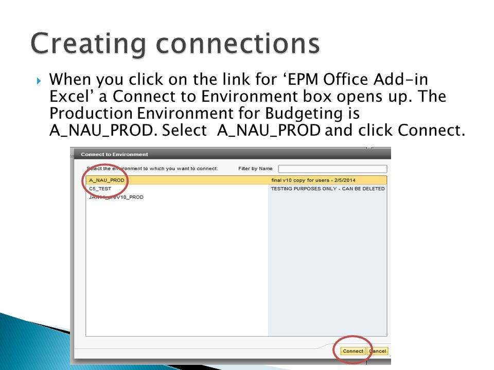  When you click on the link for 'EPM Office Add-in Excel' a Connect to Environment box opens up.