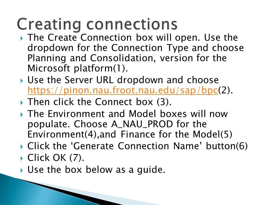  The Create Connection box will open.