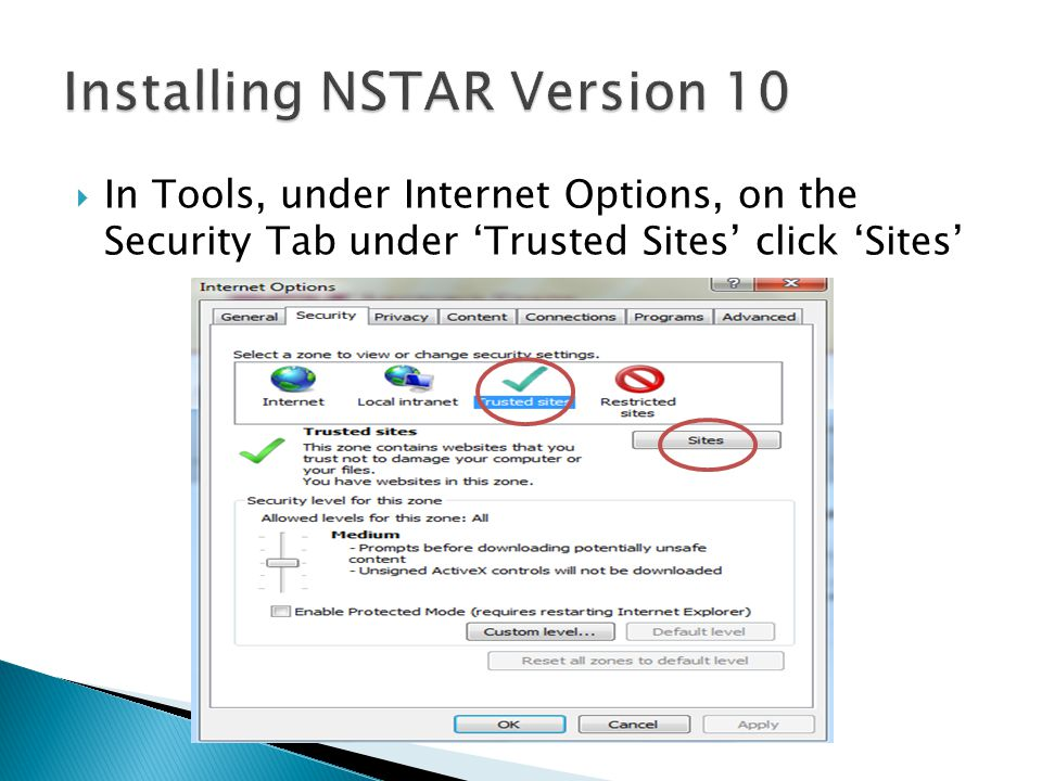  To ensure the NAU domain and the NSTAR website are in trusted websites, you will need to type them in the box.