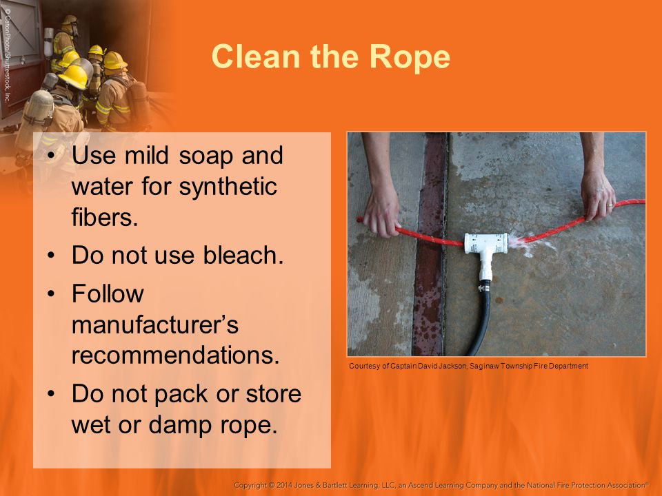 Clean the Rope Use mild soap and water for synthetic fibers. Do not use bleach. Follow manufacturer's recommendations. Do not pack or store wet or dam