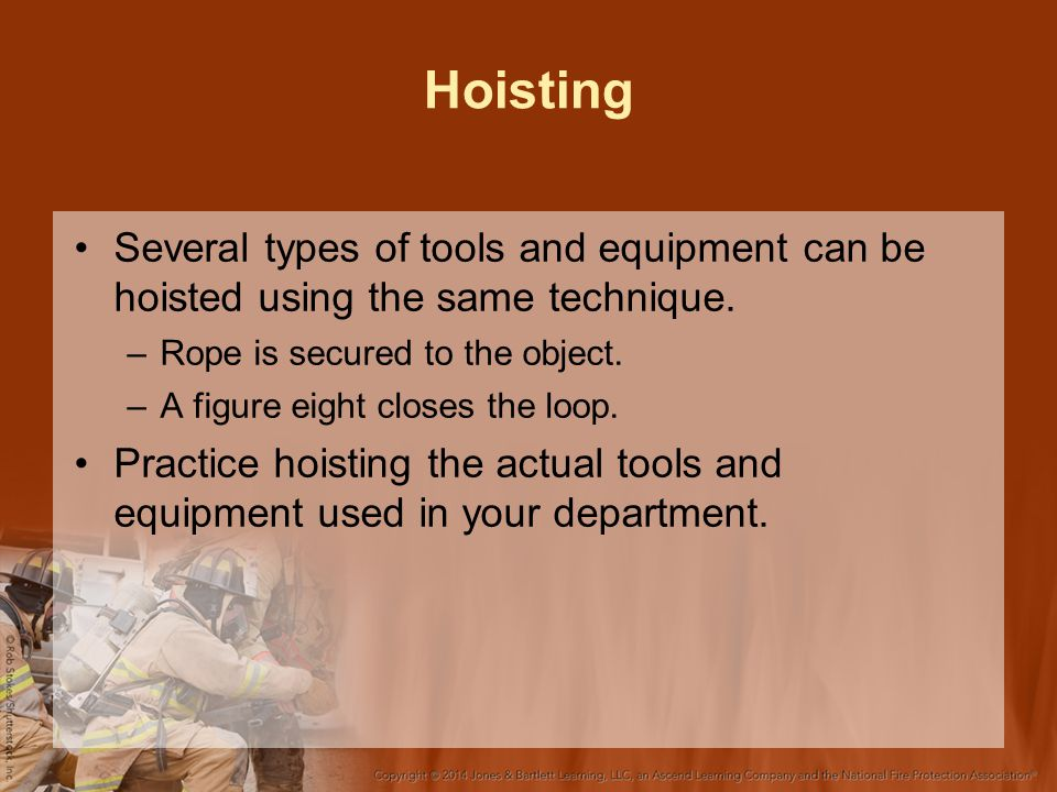 Hoisting Several types of tools and equipment can be hoisted using the same technique.