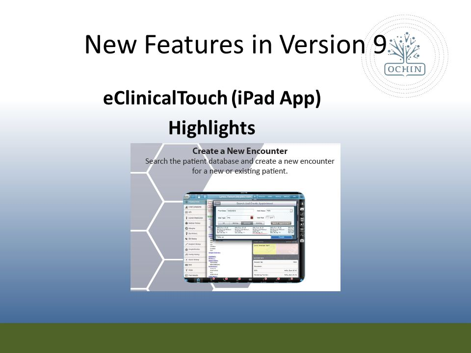 New Features in Version 9 eClinicalTouch (iPad App) Highlights