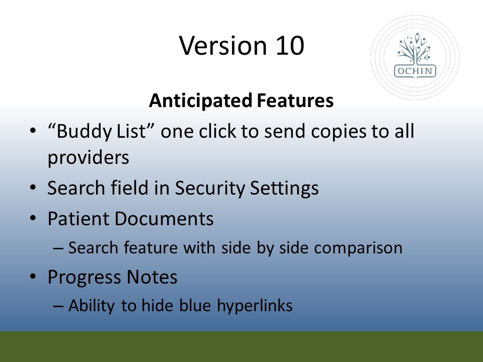 Version 10 Anticipated Features Down's Syndrome Growth Chart Clinical Rules Engine – E.g.