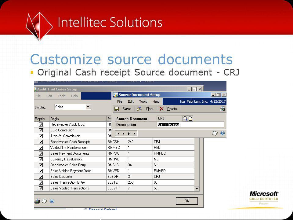 Customize source documents  Original Cash receipt Source document - CRJ