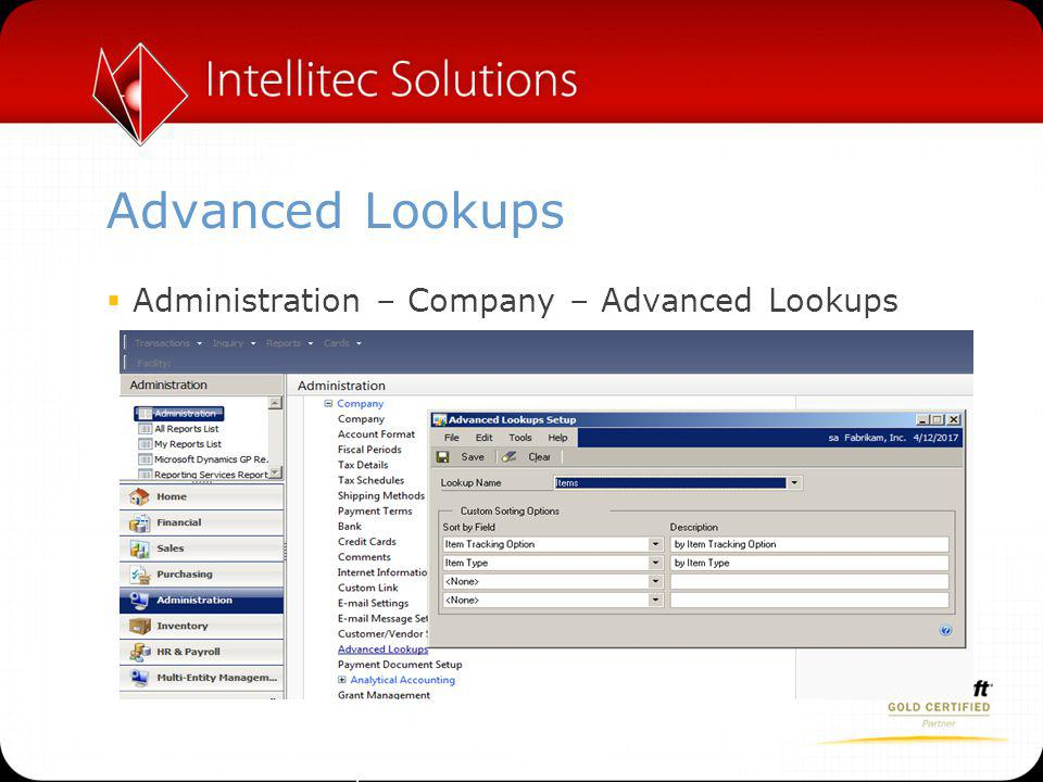 Advanced Lookups  Administration – Company – Advanced Lookups