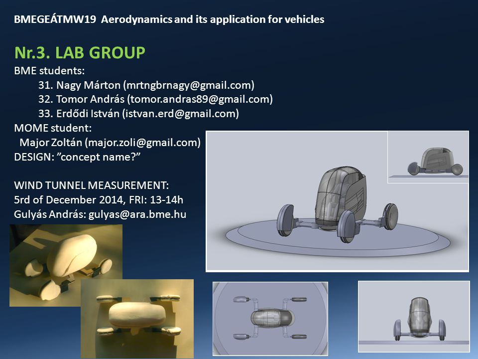 BMEGEÁTMW19 Aerodynamics and its application for vehicles Nr.3.